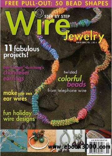 Step by Step Wire Jewelry - Winter 2006 free download