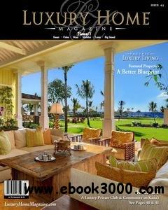 Luxury Home Magazine - Hawaii Issue 6.3 free download