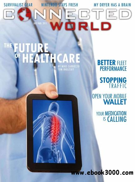 Connected World - July/August 2011 free download