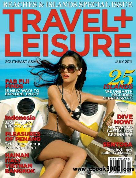 Travel + Leisure Southeast Asia - July 2011 free download