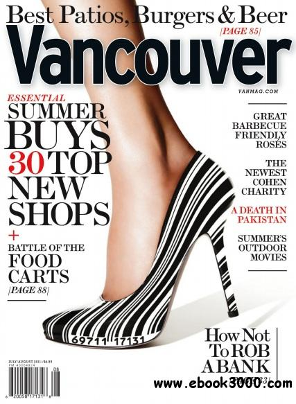 Vancouver Magazine - July/August 2011 free download