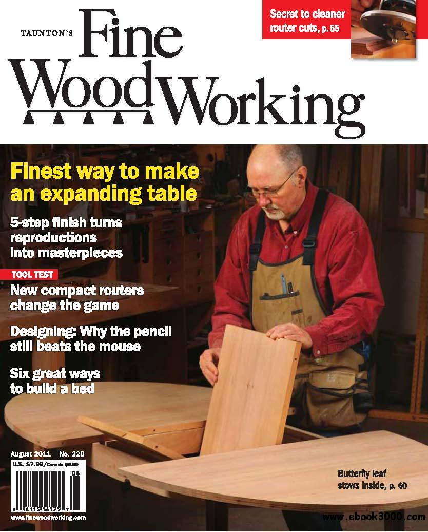 Fine Woodworking #220 (August 2011) free download