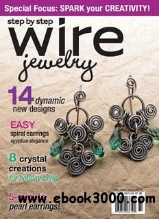 Step by Step Wire Jewelry Vol.4 No.4 - Fall 2008 free download