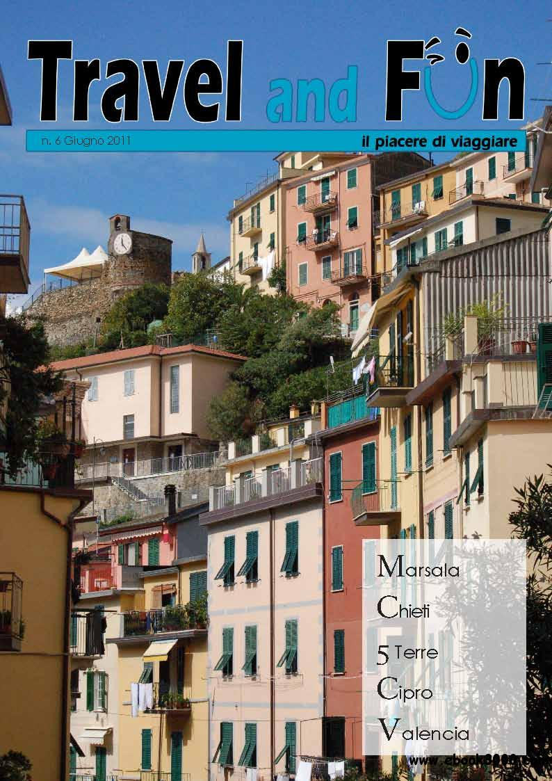 Travel and Fun June 2011 (Nr 6 Giugno 2011) free download