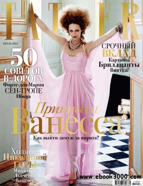 Tatler - July / 2011 (Russia) free download