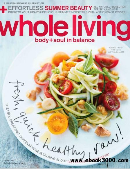 Whole Living - July/August 2011 free download