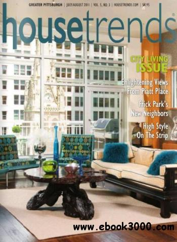 Housetrends Greater Pittsburgh - July / August 2011 free download