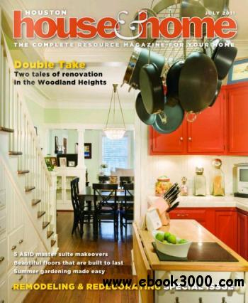 Houston House & Home - July 2011 free download