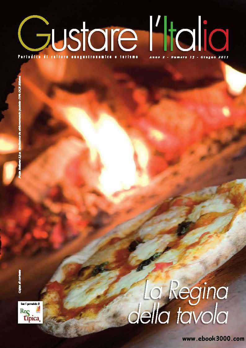 Gustare l' Italia June 2011 (Giugno 2011) free download