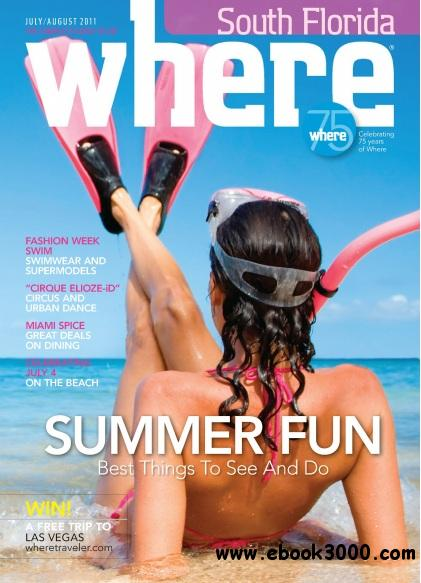Where South Florida Magazine - July/August 2011 free download