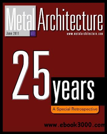 Metal Architecture - June 2011 free download