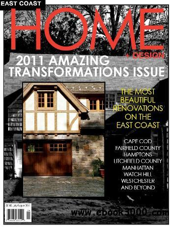 East Coast Home+Design - July/August 2011 download dree
