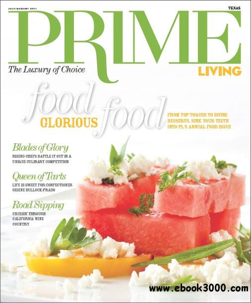 Prime Living - July/August (Food & Wine Issue) download dree