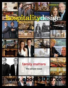 Hospitality Design - July 2011 free download
