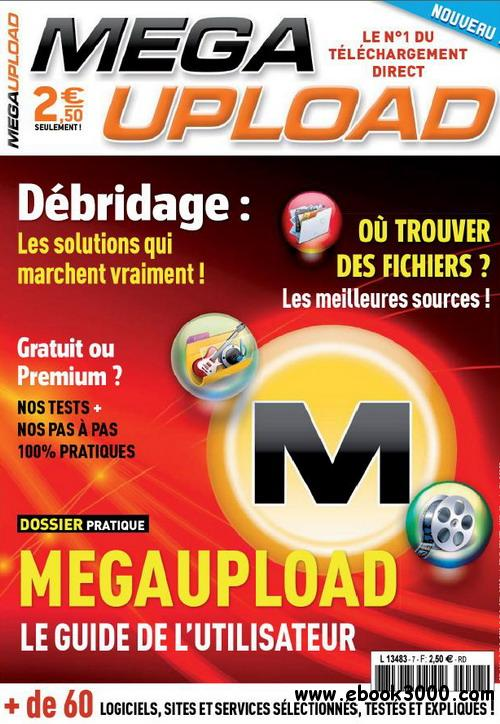Megaupload Magazine No.7 - Juin/Juillet/Aout 2011 free download
