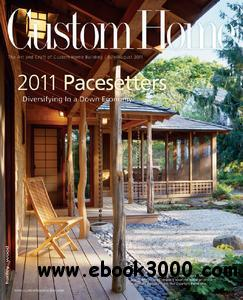 Custom Home - July/August 2011 free download