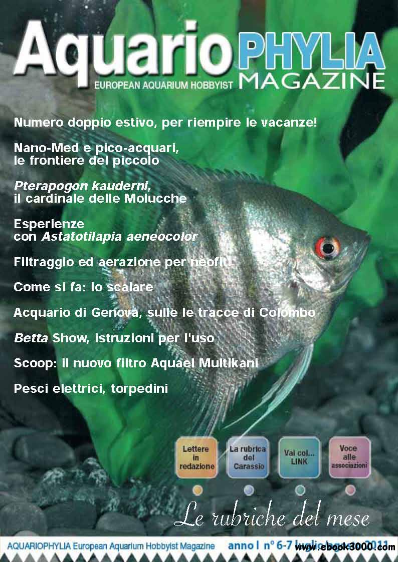 Aquariophylia July/August 2011 (Nr.6/7 Luglio/Agosto 2011) free download
