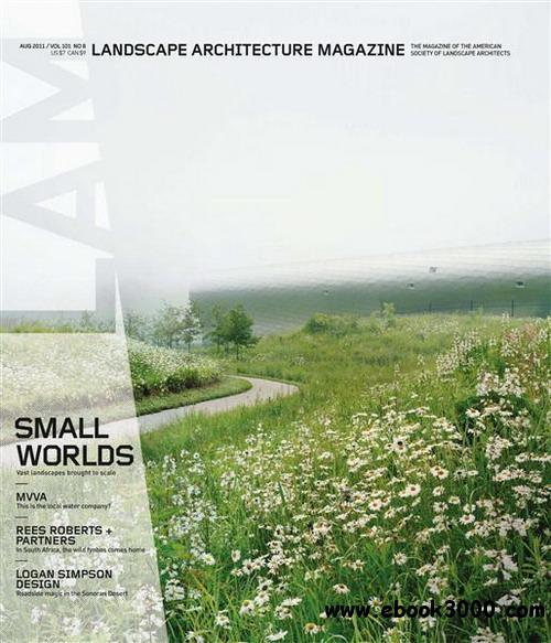 Landscape Architecture magazine - August 2011 free download