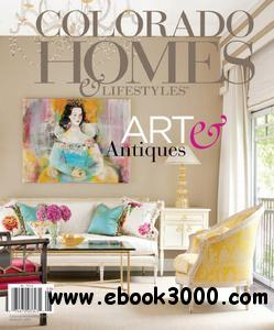 Colorado Homes & Lifestyles - August 2011 free download