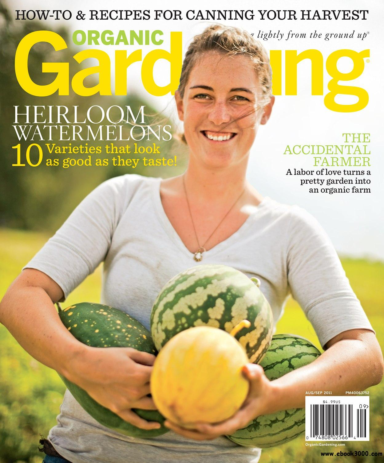 Organic Gardening - August/September 2011 free download