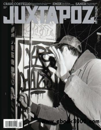 Juxtapoz Art & Culture Magazine - August 2011 free download