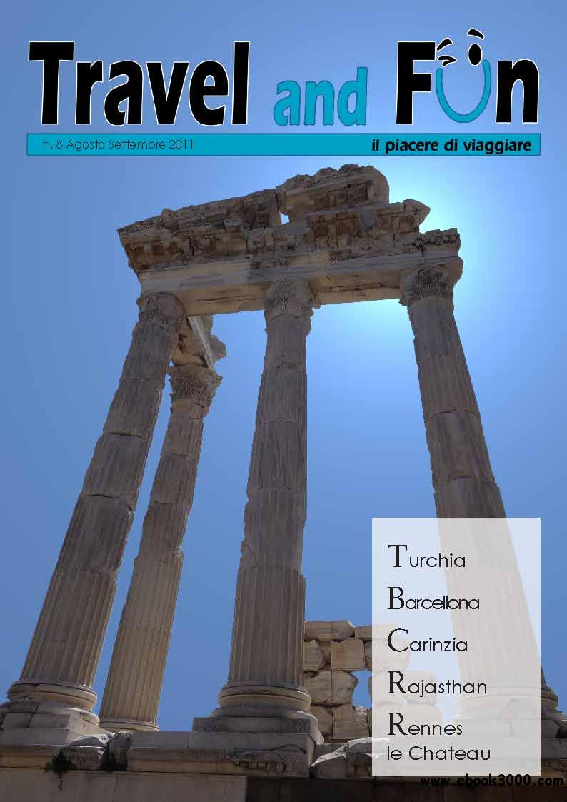 Travel and Fun August 2011 (Nr.8 Agosto 2011) free download