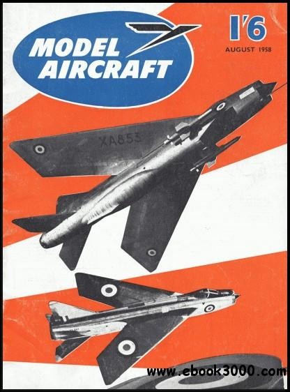 Model Aircraft Vol. 17 No. 206 [August 1958] free download