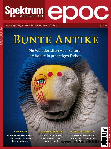 Spektrum Epoc Archaologie und Geschichte Magazin Juli - August No 04 2011 download dree