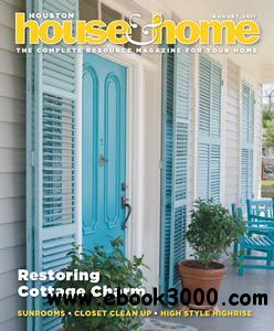 Houston House & Home - August 2011 free download