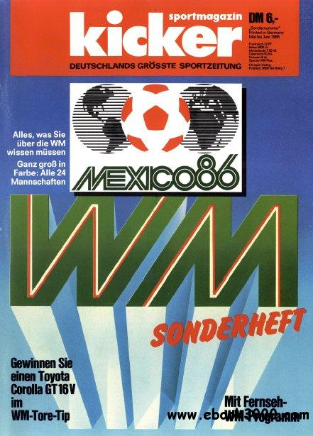 Kicker Magazin Sonderheft Fussball WM 1986 free download