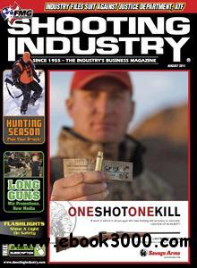 Shooting Industry - August 2011 free download