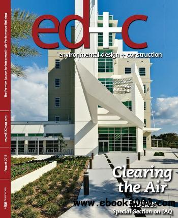 Environmental Design + Construction - August 2011 free download