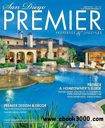 San Diego PREMIER Properties and Lifestyles - August 2011 free download