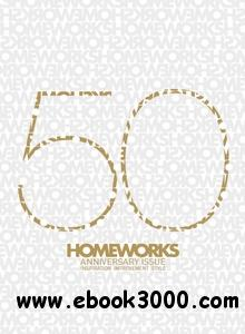 Homeworks - August 2011 Anniversary Issue free download