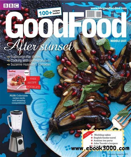 BBC Good Food Middle East - August 2011 free download