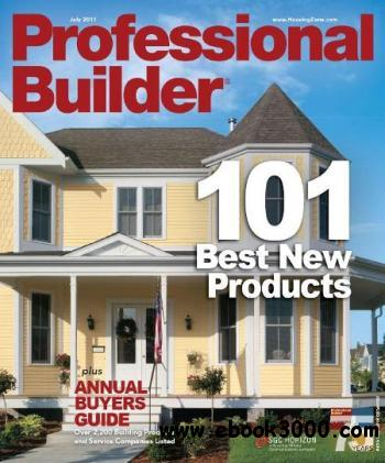 Professional Builder - July 2011 free download