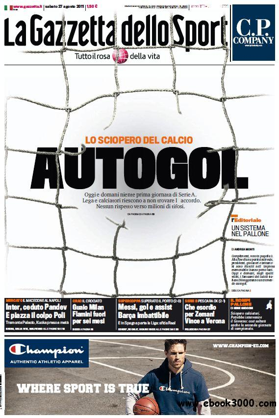 La Gazzetta dello Sport - 27 Agosto 2011 free download