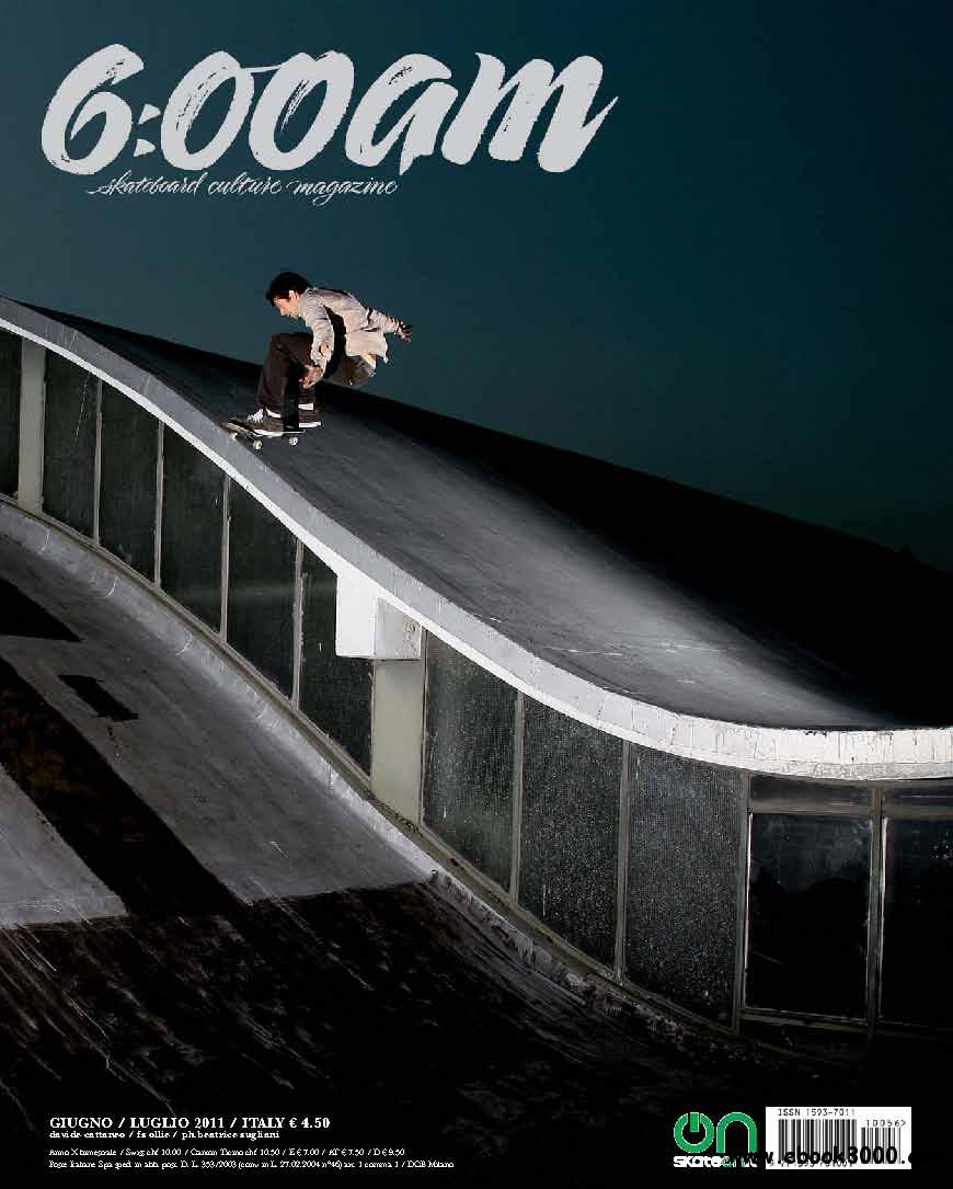 6:00 AM Skateboard Culture Magazine June/July 2011 (Giugno/Luglio 2011) free download