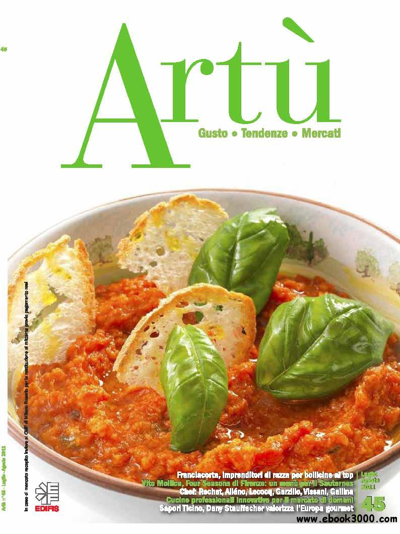 Artu July/August 2011 (Nr.45 Luglio/Agosto 2011) free download