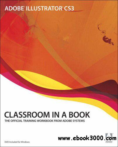 Adobe Illustrator CS3 Classroom in a Book (Repost) free download