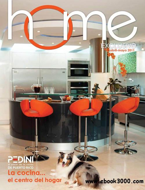Home Exclusive - Abril-Mayo 2011 free download