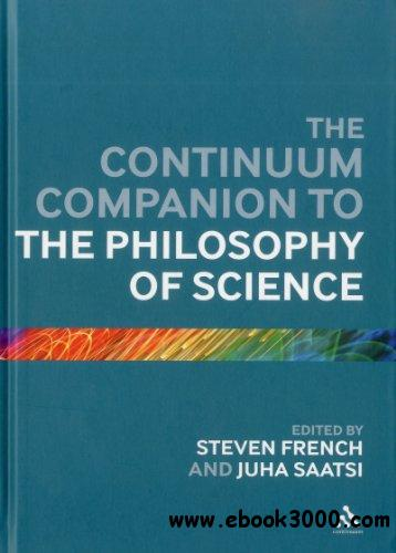 Continuum Companion to the Philosophy of Science free download