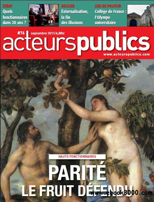 Acteurs Publics - N 76 Septembre 2011 free download