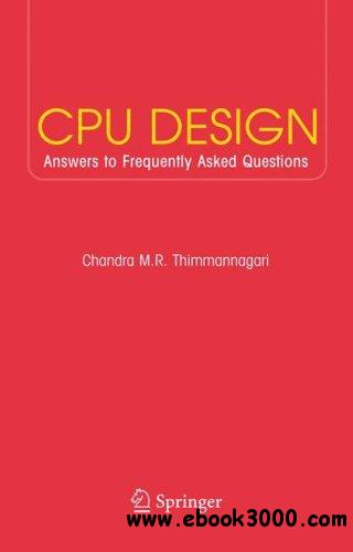 CPU Design: Answers to Frequently Asked Questions free download