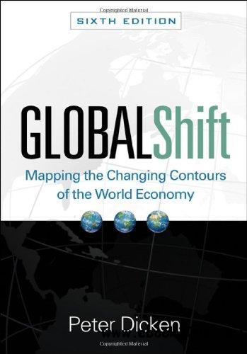 Global Shift, Sixth Edition: Mapping the Changing Contours of the World Economy, 6 Edition free download