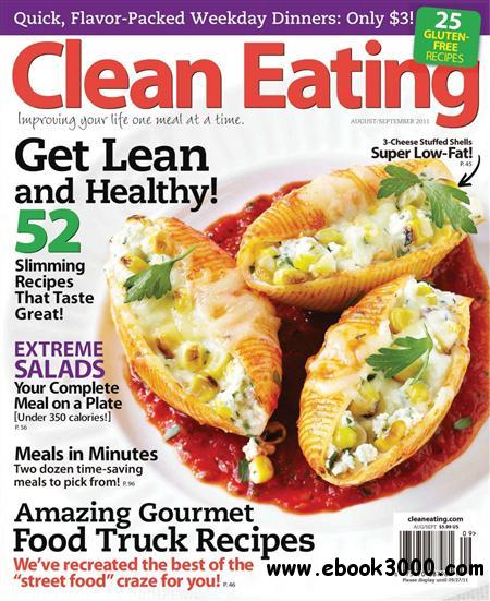 Clean Eating - August/September 2011 free download
