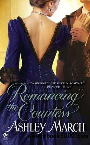 Romancing the Countess (Signet Eclipse) - Ashley March free download