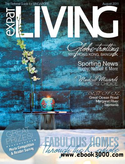 Expat Living Singapore - August 2011 free download