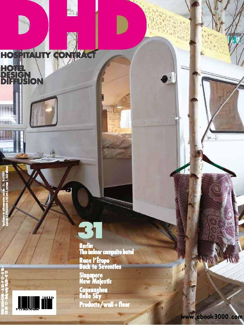 DHD Hospitality Contract - Hotel Design diffusion Nr.31 - 2011 free download