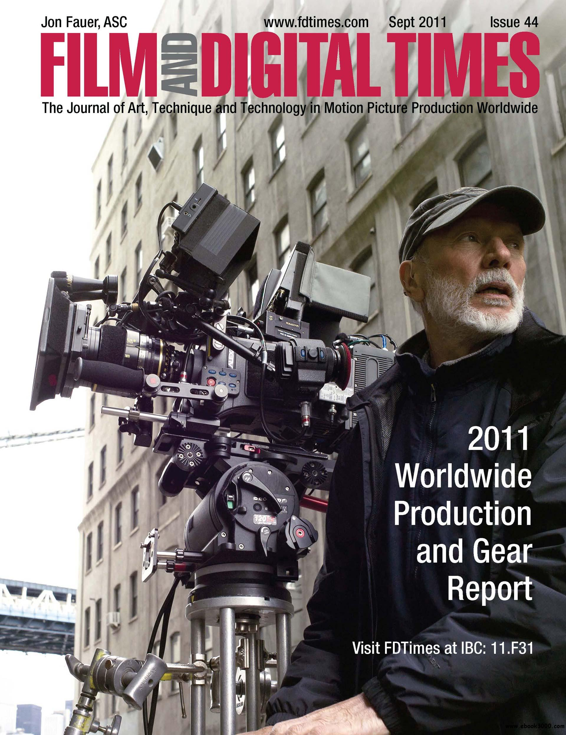 Film and Digital Times ISSUE 44 - September 2011 free download